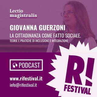 """Giovanna Guerzoni, """"La cittadinanza come fatto sociale. Teorie e pratiche di inclusione e integrazione"""" - RiFestival 2018"""