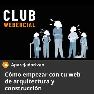 Cómo empezar con tu web de arquitectura y construcción