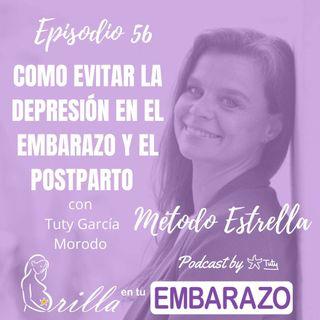 Ep. 56 - Cómo evitar la depresión en el embarazo y el postparto