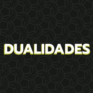 Episodio 8: Dualidades