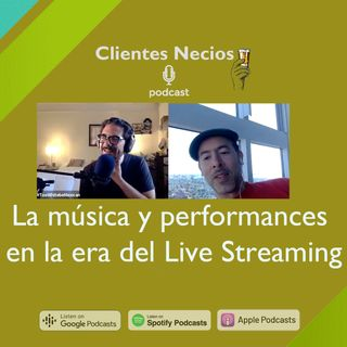 La música y performances en la era del Live Streaming