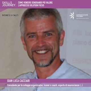 16°Skills Journey | Come vendere generando più valore | Gian Luca Cacciari