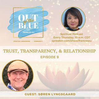 Episode #9 - Trust, Transparency, & Relationship