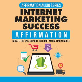 Internet Marketing Success Affirmation Expansion-Part5