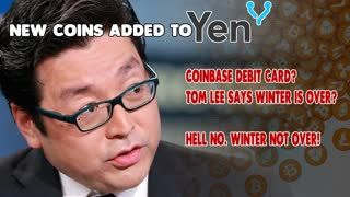 CRYPTO WINTER IS OVER - So Says Tom Lee COINBASE Debit Card 20 NEW COINS to #YENIQ!
