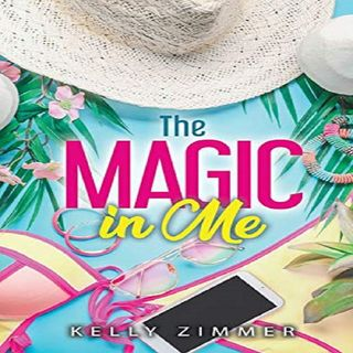 """The Magic in Me"" by Kelly Zimmer ch2"