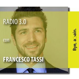 """15. """"Radio 3.0"""" - Intervista a Francesco Tassi - prima parte"""