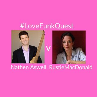 FunkQuest -  Season 1 - Quarter Final 4 - Nathen Aswell  v Rustie MacDonald