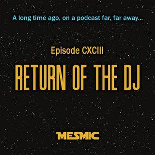 Mesmic - Return of the DJ