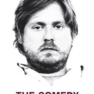 The Comedy (film) review