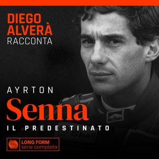 Ayrton Senna. Il predestinato