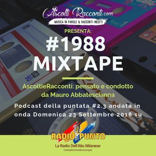 Radio Punto | #2.3 #1988 Mixtape 23-09-2018