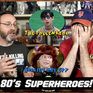 80's Characters with Dumb Superpowers