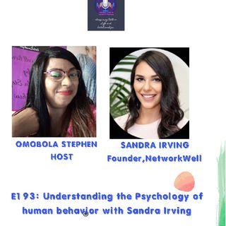 E193: Understanding The Psychology Of Human Behavior With Sandra Irving