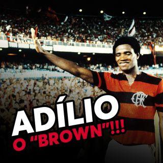 EP#38 - Adílio: o 8 que jogava como 10