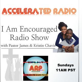 I Am Encouraged Radio 10-8-17