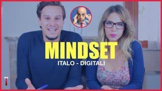 Mindset: la mentalità per avviare un business (Italo Digitali)