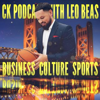 CK Podcast with Leo Beas