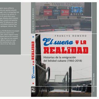 """CDJ 4 Libro """"El sueño y la realidad"""". Historias de la emigración del béisbol cubano 1960-2018. Ciclo (1)"""
