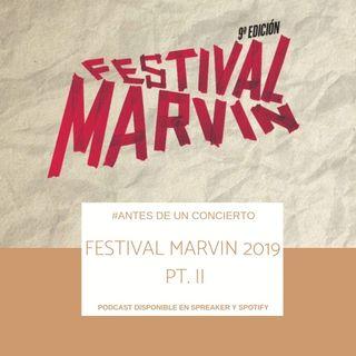 Festival Marvin 2019 Pt. II