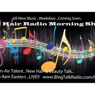 The Hair Radio Morning Show #355 Wednesday, September 19th, 2018