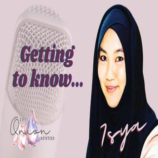 Episode 81: Getting to know... Isya
