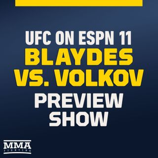 UFC on ESPN 11 Preview Show w/ Anthony Smith
