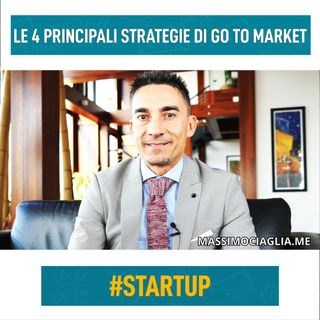 Le 4 principali strategie di go to market