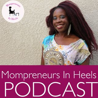 037: Happy Thanksgiving: A Message For Mompreneurs