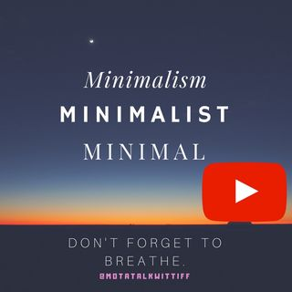 Minimalism—LIVE FREE MOTA