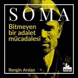 Soma: Bitmeyen bir adalet mücadelesi 1
