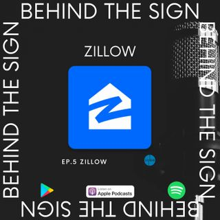Behind the Sign Ep 5 (Zillow)