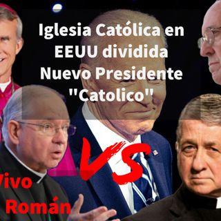 Episodio 435: Iglesia Católica EEUU dividida 😨Obispos VS Obispos😯Nuevo Presidente Catolico😉 en vivo con Luis Román