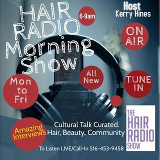 The Hair Radio Morning Show LIVE  #529 Friday, February 5th, 2021