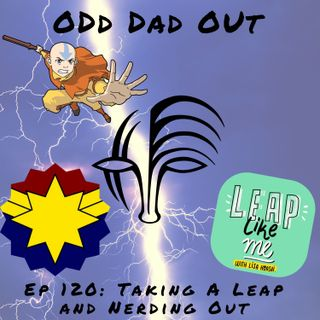 Taking a Leap and Nerding Out: ODO 120