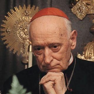 122 - Il cardinale Mindszenty, martire della fede e … della diplomazia?