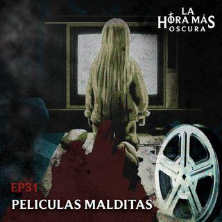 Ep31: Películas Malditas