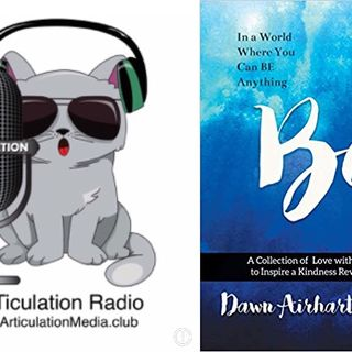Articulation Radio - Be Part Of The Kindness Revolution (interview with Author Dawn Witte)