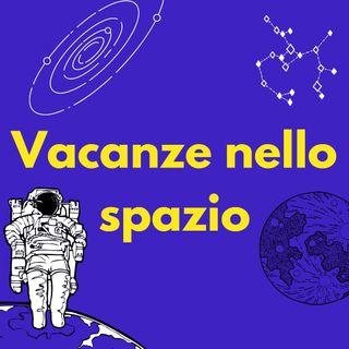 #Medicina Vacanze nello spazio