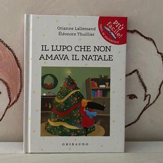 74. Il lupo che non amava il Natale di Orianne Lallemand e Éléonore Thuillier.