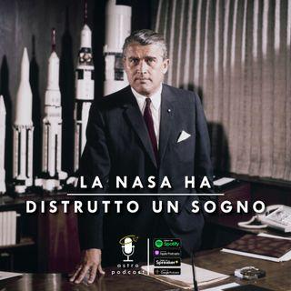 La NASA ha distrutto un sogno