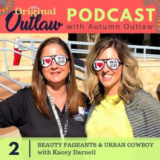 Beauty Pageants & Urban Cowboy