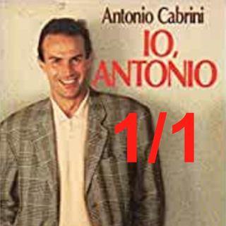 """""""Io, Antonio"""" - Capitolo 1, PRIMA parte"""