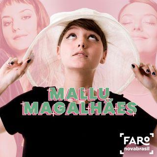 Mallu Magalhães - Começo da carreira e relação com o digital, lançamento da música 'Quero Quero' com clipe colaborativo