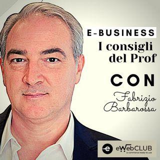 E-Business, i consigli del Prof