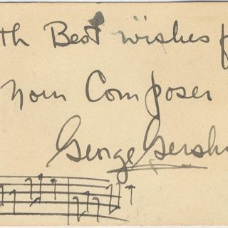 With Best wishes  from your Composer : George Gershwin