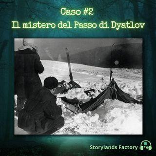 Caso #2: Il mistero del Passo di Dyatlov