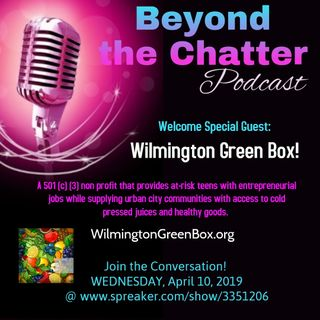 Wilmington Green Box!   S2 EP7