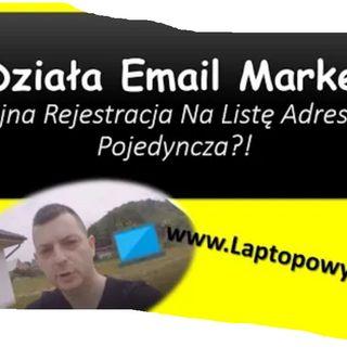 ▶︎ Jak Działa Email Marketing - Podwójna Rejestracja Na Listę Adresową vs Pojedyncza?