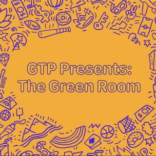 GTP The Green Room-March Series